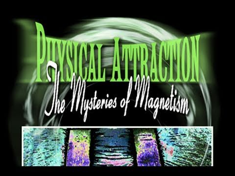 Public Lecture—Physical Attraction: The Mysteries of Magnetism